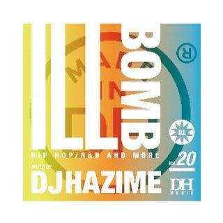 DJ HAZIME/ILL BOMB VOL.20