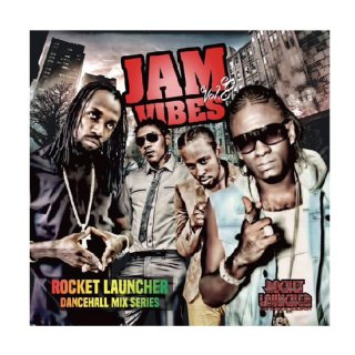 ROCKET LAUNCHER/JAM VIBES VOL.8