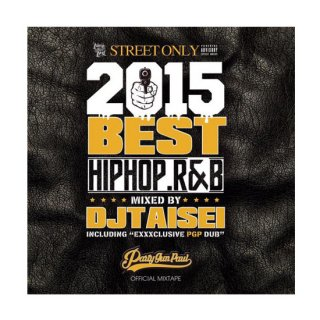 DJ TAISEI/BEST OF 2015 HIPHOP,R&B