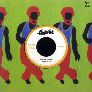 """7inch """"Jimmy Riley """"Give Me A Love  / """"The Upsetters""""  Dub"""