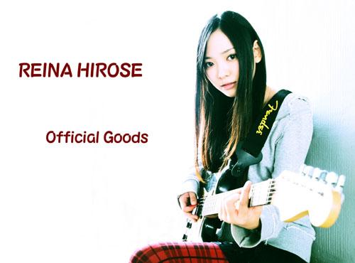REINA HIROSE Official Goods