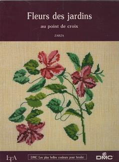 Fleurs Des Jardins Au Point De Croix Ɨ…する本屋 ŏ¤æ›¸çŽ‰æ¤¿ Ō—欧など海外の手芸本 ǵµæœ¬ Õォークロア雑貨