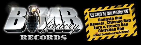 Gangsta Rap Online Shop -Bomb Factory Records-