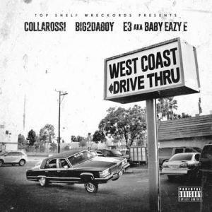 e3 a k a baby eazy e big2daboy collarossi west coast drive