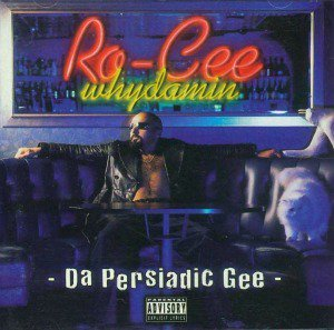 Ro-Cee - Straight Out'a Persia