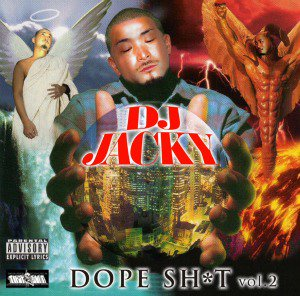 DJ JACKY / DOPE SHIT VOL.2 (MIX CD)