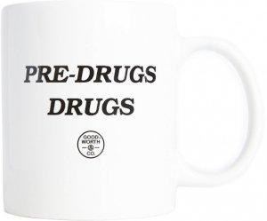 Good Worth & Co Pre-Drugs Mug