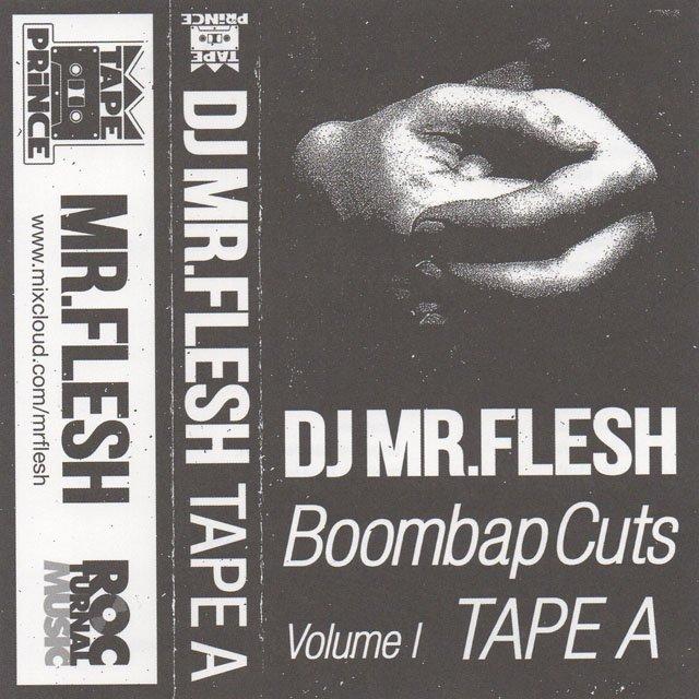 詳細画像<img class='new_mark_img1' src='https://img.shop-pro.jp/img/new/icons30.gif' style='border:none;display:inline;margin:0px;padding:0px;width:auto;' />DJ Mr.Flesh / Boombap Cuts (カセットテープ)