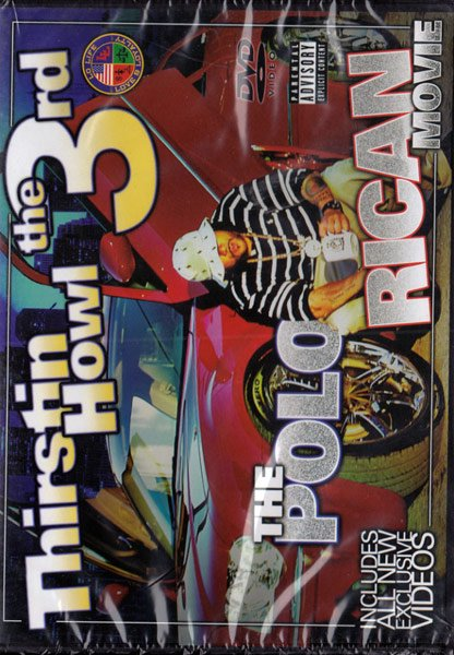 詳細画像[DVD]Thirstin Howl III - PoloRican movie
