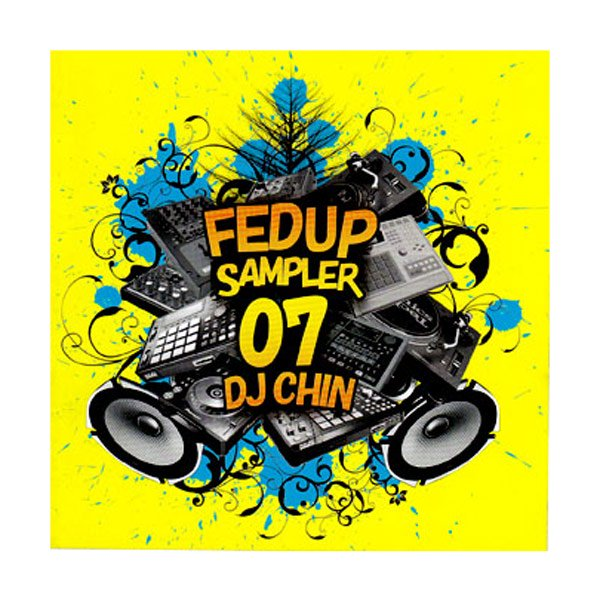 詳細画像Fedup Sampler vol.7 / mixed by  DJ Chin