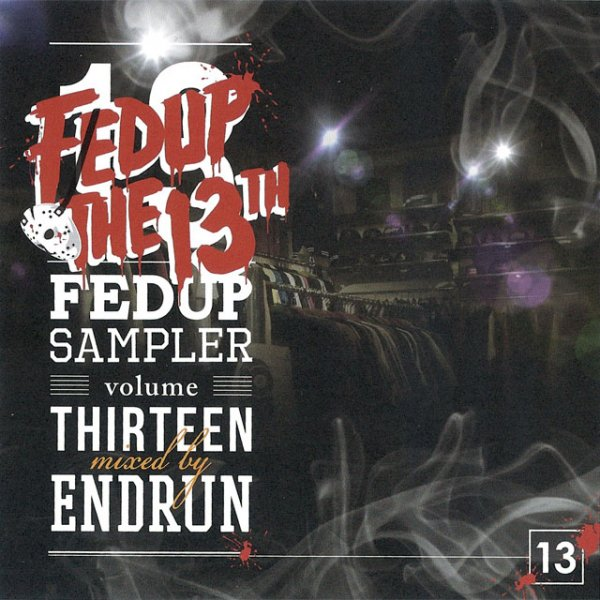 詳細画像Fedup Sampler vol.13 / Mixed by ENDRUN