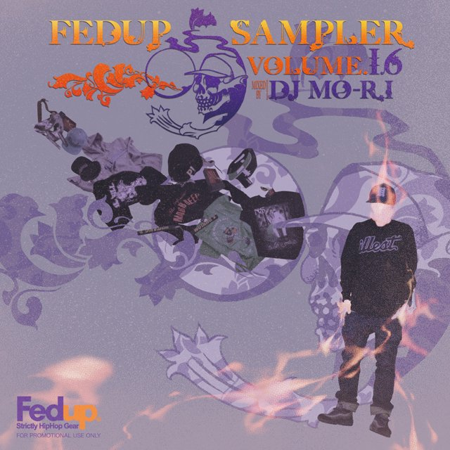 詳細画像Fedup Sampler vol.16 / Mixed by DJ Mo-Ri