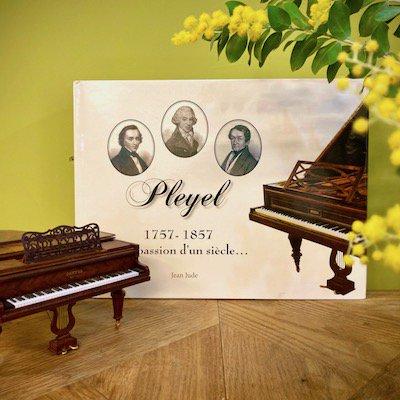 PLEYEL  1757-1857  La passion d'un siècle...