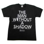 【(5O)DUPPIES】THE MAN WITHOUT A SHADOW TEE / LAST M