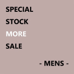 SPECIAL STOCK MORE SALE - MENS