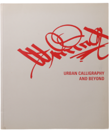 WRITING-URBAN CALLIGRAPHY AND BEYOND