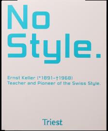 【再入荷】NO STYLE: ERNST KELLER 1891-1968