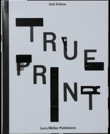【再入荷】Dafi Kuehne - True Print