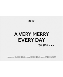 A VERY MERRY EVERYDAY to you 2019
