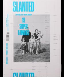 Slanted Magazine #19  Super-Families