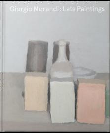 Giorgio Morandi : Late Paintings