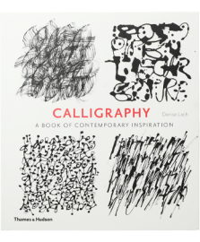 CALLIGRAPHY A book of contemporary inspiration