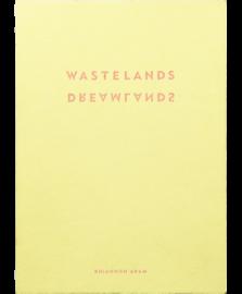 Dreamlands / Wastelands