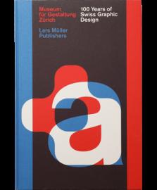 【再入荷】100 Years of Swiss Graphic Design