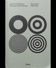 【再入荷】Hermann Eidenbenz. Teaching Graphic Design. Documents 1926-1955