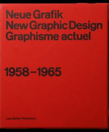 Neue Grafik: New Graphic Design: Graphisme Actuel: 1958-1965