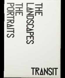 TRANSIT THE PORTRAITS & LANDSCAPES