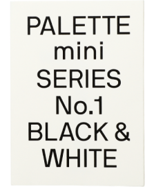 【再入荷】Palette Mini Series 01:Black&White