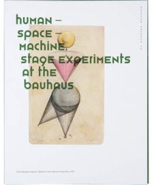 Human - Space - Machine - Stage experiments at the Bauhaus