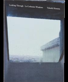 【再入荷】LOOKING THROUGH Le Corbusier Windows