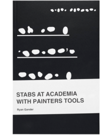 STABS AT ACADEMIA WITH PAINTERS TOOLS