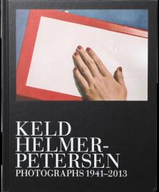Keld Helmer-Petersen: Photographs 1941-2013