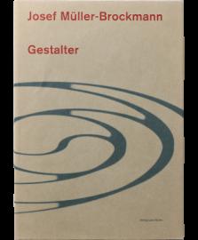Josef Muller-Brockmann: Gestalter