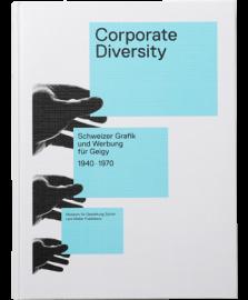 Corporate Diversity Schweizer Grafik und Werbung  fuer Geigy 1940 -1970