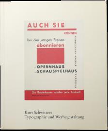 Typographie kann unter Umstanden Kunst sein: Kurt Schwitters - Typographie und Werbegestaltung