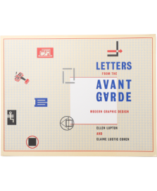 Letters from the Avant-Garde: Modern Graphic Design
