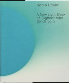 A NEW LIGHT BREAK AT GIGTHOSPITALETSONDERBORG