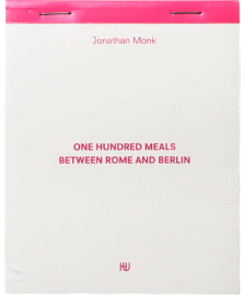 One Hundred Meals Between Rome and Berlin