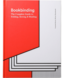 Bookbinding The Complete Guide to Folding,