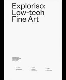 Exploriso Low-tech Fine Art.