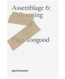 Assemblage 6: Unlearning
