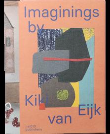 Kiki Van Eijk - Imaginings
