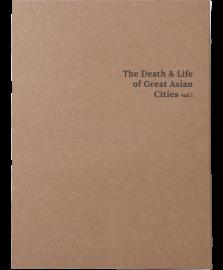 Great Asian Cities Vol I