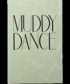 Muddy Dance
