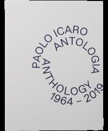 Paolo Icaro Antologia Anthology 1964 - 2019