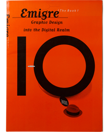Emigre graphic Design into the Digital Realm